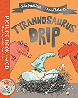 Tyrannosaurus Drip: Book and CD Pack (Book & CD)