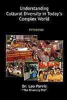 Understanding Cultural Diversity in Today's Complex World