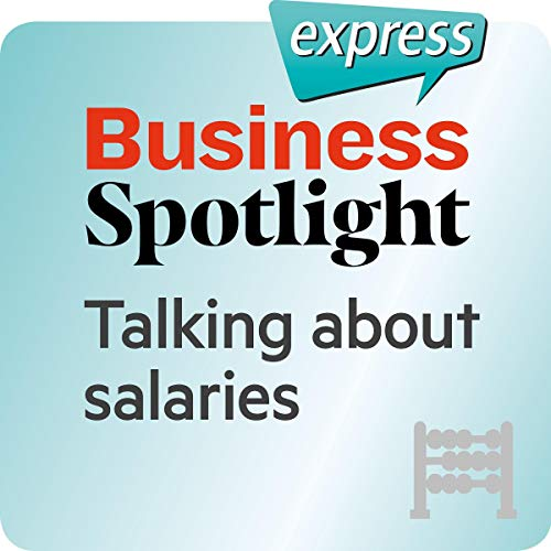 Business Spotlight express - Grundkenntnisse: Wortschatz-Training Business-Englisch - Über Gehälter sprechen Titelbild
