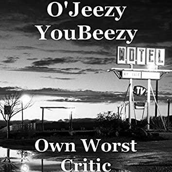 Own Worst Critic
