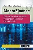 MacroFinance: Investire sui mercati finanziari utilizzando i fondamentali macroeconomici