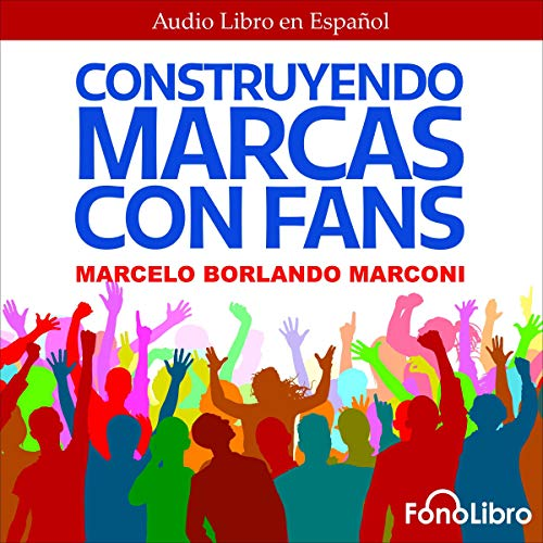 Construyendo Marcas con Fans [Building Brands with Fans]  By  cover art
