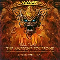 Hell Yeah: Live in Montreal by Gamma Ray (2008-11-19)