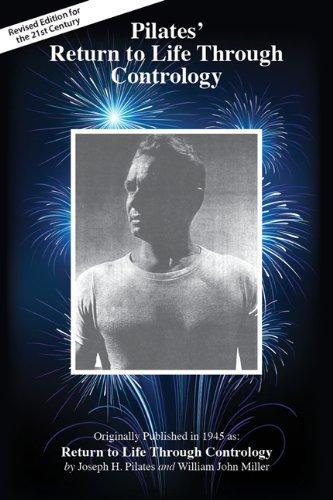 PILATES RETURN TO LIFE THROUGH CONTROL by JOSEPH PILATES (21-Jun-2012) Paperback