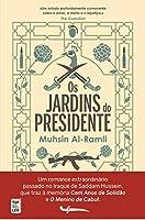 Os Jardins do Presidente (Portuguese Edition)