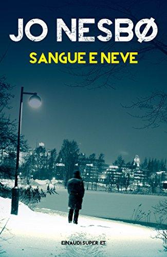 Sangue e neve (Einaudi. Stile libero big)