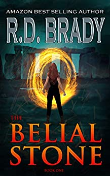 The Belial Stone: An Archaeological Thriller (The Belial Series Book 1) by [R.D. Brady]