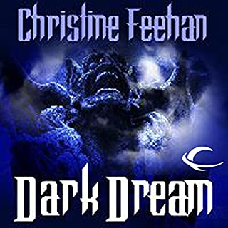 Dark Dream     Dark Series, Book 7              By:                                                                                                                                 Christine Feehan                               Narrated by:                                                                                                                                 Eric Michael Summerer                      Length: 5 hrs and 13 mins     985 ratings     Overall 4.4