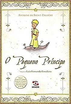 O Pequeno Príncipe por [Antonie de Saint-Exupéry, Luiz Fernando Emediato]
