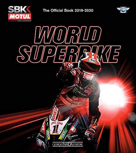 World superbike 2019-2020. The official book. Ediz. illustrata: The Official Book 2019-2020 (Varie Moto)