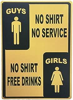 UNiQ Designs Metal Beer Signs Guys No Shirt No Service Girls Free Drinks Vintage Beer Tin Signs-Bar Signs Vintage Beer Wall decor Alcohol Signs-Funny Signs for Bar Beer Decorations Bar Sign Decor 12x8