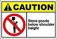 商品を肩の高さより下に保管する 金属板ブリキ看板警告サイン注意サイン表示パネル情報サイン金属安全サイン