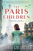 The Paris Children: A Novel of World War II