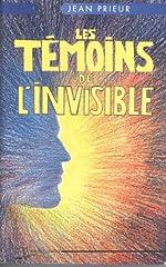 Les témoins de l'invisible de Jean Prieur
