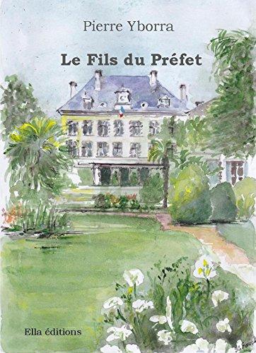 Le Fils du Préfet (French Edition)