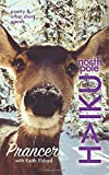 Prancer: Poetry & Other Short Pieces (NORTH POLE HAIKU)