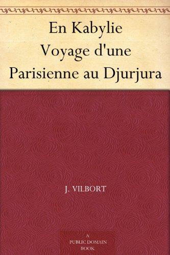 Couverture du livre En Kabylie Voyage d'une Parisienne au Djurjura