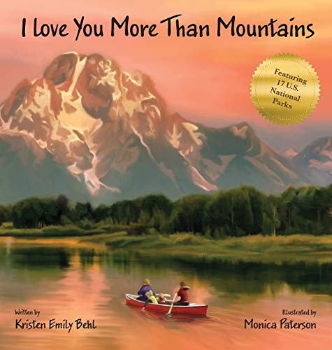 Compare Textbook Prices for I Love You More Than Mountains  ISBN 9781954809062 by Behl, Kristen Emily