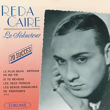 20 succès de Reda Caire, le séducteur