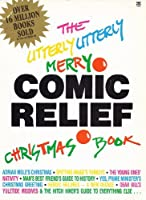 Utterly Utterly Merry Comic Relief Christmas Book 0006371280 Book Cover