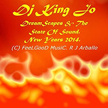 Dreamscapes & The State of Sound, New Year's 2014