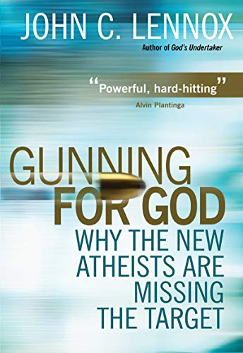 Gunning for God: Why the New Atheists are Missing the Target (English Edition)