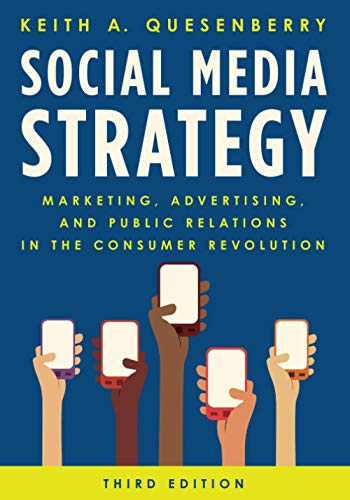 Compare Textbook Prices for Social Media Strategy Third Edition ISBN 9781538138175 by Quesenberry, Keith A