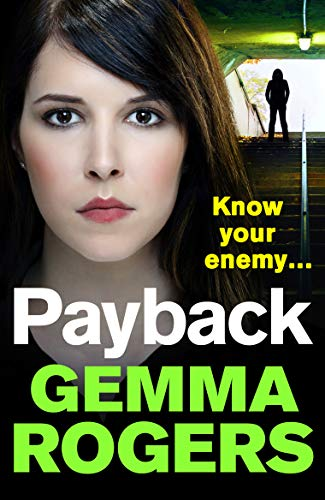 Payback: A gritty, addictive thriller that will have you hooked in 2020 (English Edition)
