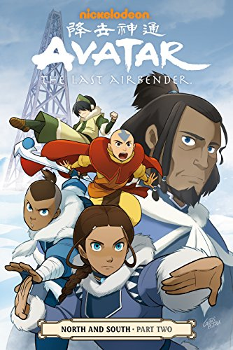 Avatar: The Last Airbender--North and South Part Two (Avatar: The Last Airbender: North and South Book 2)
