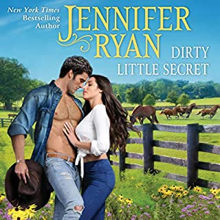 Dirty Little Secret     Wild Rose Ranch              By:                                                                                                                                 Jennifer Ryan                               Narrated by:                                                                                                                                 Coleen Marlo                      Length: 9 hrs and 23 mins     53 ratings     Overall 4.6