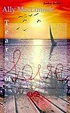 Ally MacLintock: Tears of Love (Volume 2) (German Edition)
