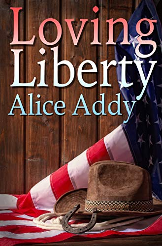 Loving Liberty (English Edition)