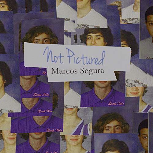 Marcos Segura [Explicit]