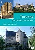 Turenne - Son castrum, ses maisons