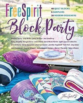 FreeSpirit Block Party  40 Quilt Blocks 5 Samplers 20 Modern Designers