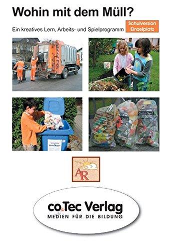 Wohin mit dem Müll?: Einzellizenz