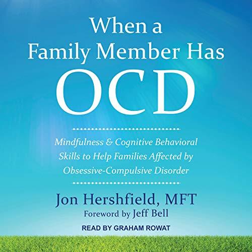 When a Family Member Has OCD cover art