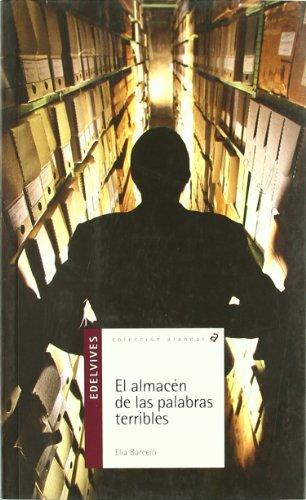 El almacén de las palabras terribles de Elia Barceló