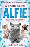 A Friend Called Alfie: Book 6 (Alfie series)