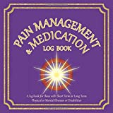 Pain Management & Medication Log Book: Track your Pain and Medication with Coping Mechanisms etc | For people with Disabilities/Physical/Mental Illnesses | 8.5' x 8.5' | Purple Cover