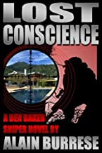 Lost Conscience: A Ben Baker Sniper Novel