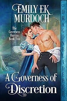 A Governess of Discretion (The Governess Bureau Book 2) by [Emily E K Murdoch]