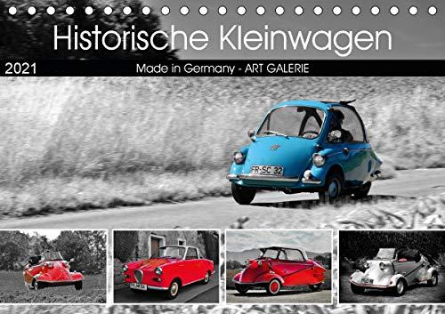 Historische Kleinwagen Made in Germany ART GALERIE (Tischkalender 2021 DIN A5 quer)