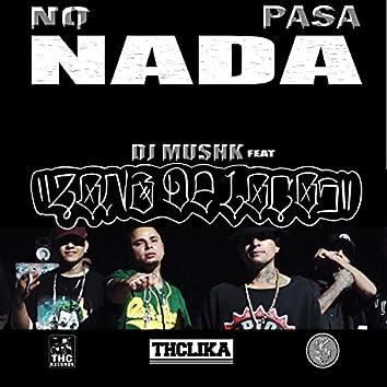 No Pasa Nada (feat. Zona De Locos)