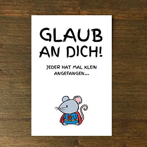 Karte, Grußkarte, Geburtstag, Maus, Supermaus Glaub an dich. Jeder hat mal klein angefangen, Grußkarte, handgezeichnet