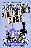 Raybourn, D: Veronica Speedwell Mystery - A Treacherous Curs (A Veronica Speedwell Mystery, Band 3)