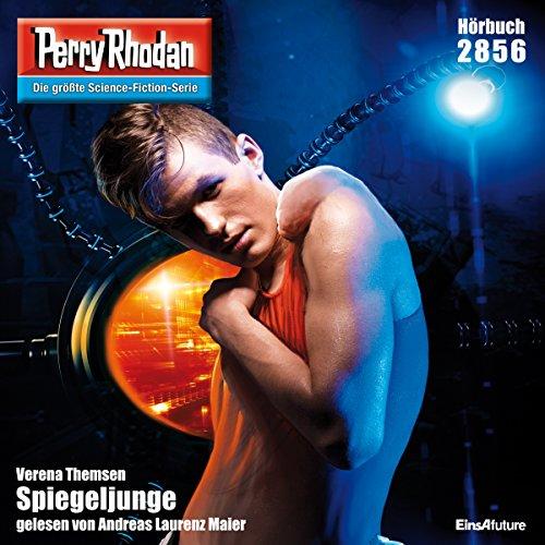 Spiegeljunge     Perry Rhodan 2856              Autor:                                                                                                                                 Verena Themsen                               Sprecher:                                                                                                                                 Andreas Laurenz Maier                      Spieldauer: 4 Std. und 7 Min.     6 Bewertungen     Gesamt 4,0