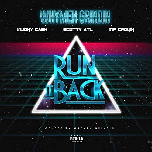 Whymen Grindin & クォーニー・キャッシュ feat. Scotty ATL & MP Crown