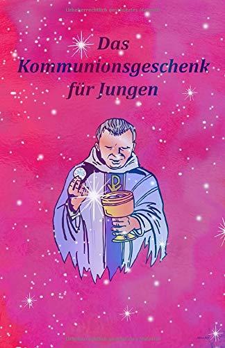 Das Kommunionsgeschenk für Jungen: Erinnerungsbuch Kommunion, Erstkommunion Album, Erinnerungsalbum Kommunion