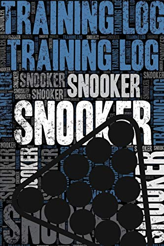 Snooker Training Log and Diary: Snooker Training Journal and Book For Player and Coach - Snooker Notebook Tracker